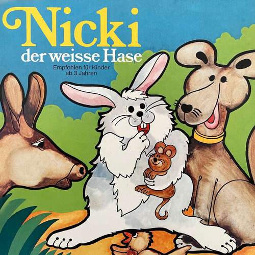 Hoerbuch Nicki der weisse Hase, Folge 1: Nicki der weisse Hase - Ilsabe v. Sauberzweig - Peter Folken
