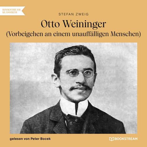 Hoerbuch Otto Weininger - Vorbeigehen an einem unauffälligen Menschen - Stefan Zweig - Peter Bocek