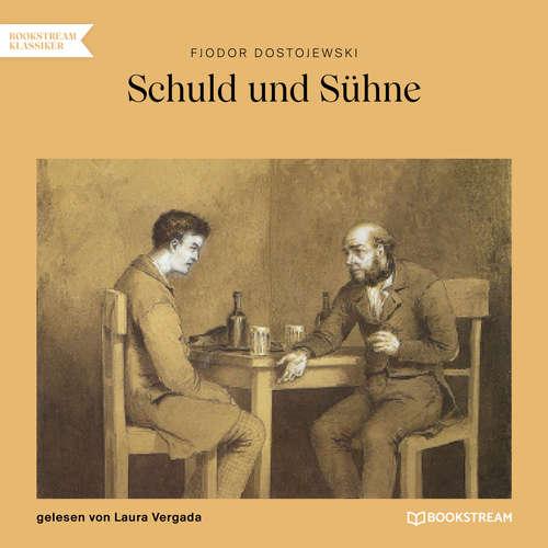 Hoerbuch Schuld und Sühne - Fjodor Dostojewski - Laura Vergada
