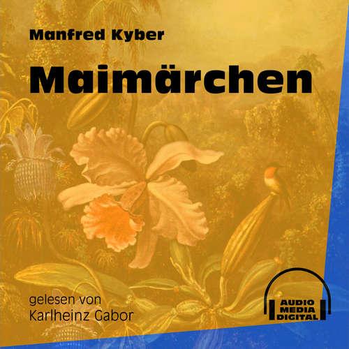 Hoerbuch Maimärchen - Manfred Kyber - Karlheinz Gabor