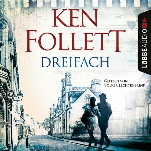 Hoerbuch Dreifach - Ken Follett - Volker Lechtenbrink