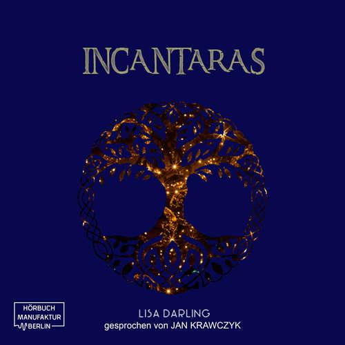 Hoerbuch Incantaras - Lisa Darling - Jan Krawczyk