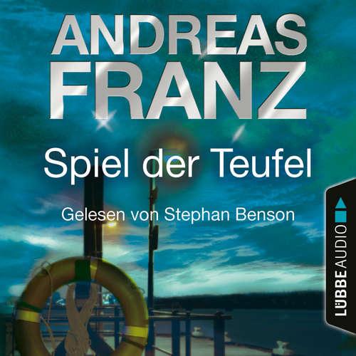 Hoerbuch Spiel der Teufel - Sören Henning & Lisa Santos, Teil 2 - Andreas Franz - Stephan Benson