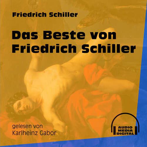 Hoerbuch Das Beste von Friedrich Schiller - Friedrich Schiller - Karlheinz Gabor