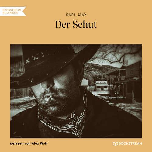 Hoerbuch Der Schut - Karl May - Alex Wolf