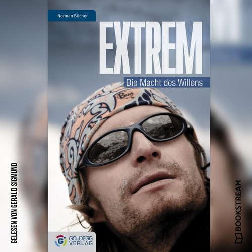 Hoerbuch Extrem - Die Macht des Willens - Norman Bücher - Gerald Sigmund