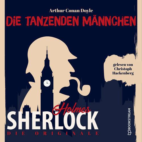 Hoerbuch Die Originale: Die tanzenden Männchen - Sir Arthur Conan Doyle - Christoph Hackenberg