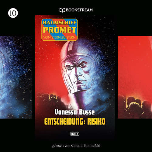 Hoerbuch Entscheidung Risiko - Raumschiff Promet - Von Stern zu Stern, Folge 10 - Vanessa Busse - Claudia Rohnefeld