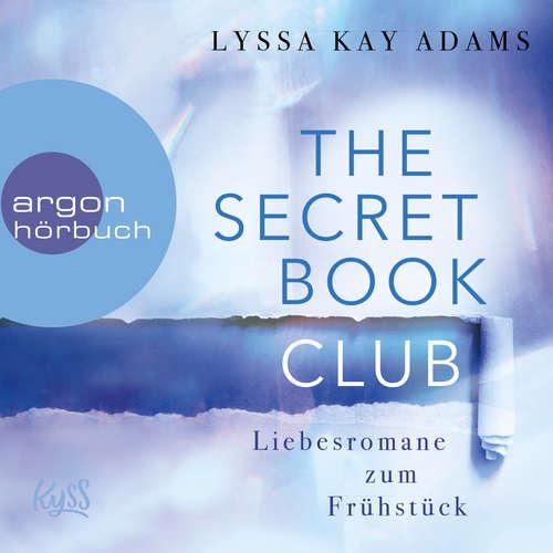 Hoerbuch Liebesromane zum Frühstück - The Secret Book Club, Band 3 - Lyssa Kay Adams - Sven Macht