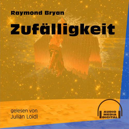 Hoerbuch Zufälligkeit - Raymond Bryan - Julian Loidl