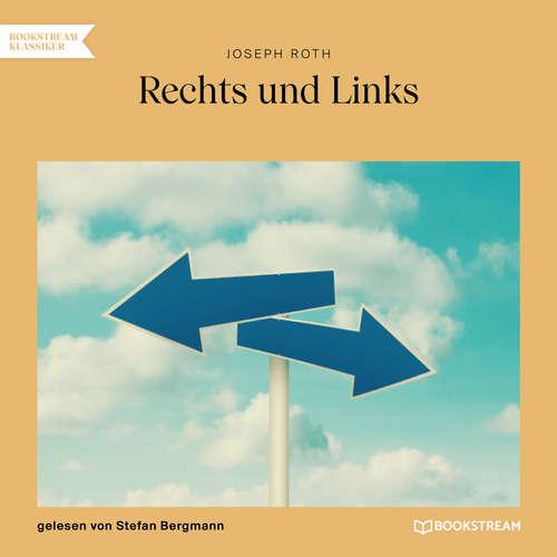Hoerbuch Rechts und Links - Joseph Roth - Stefan Bergmann