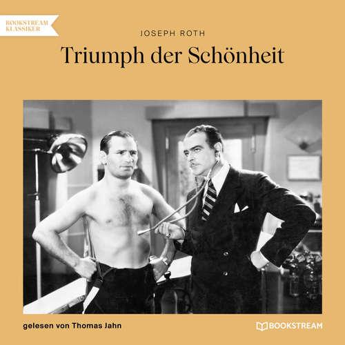 Hoerbuch Triumph der Schönheit - Joseph Roth - Thomas Jahn