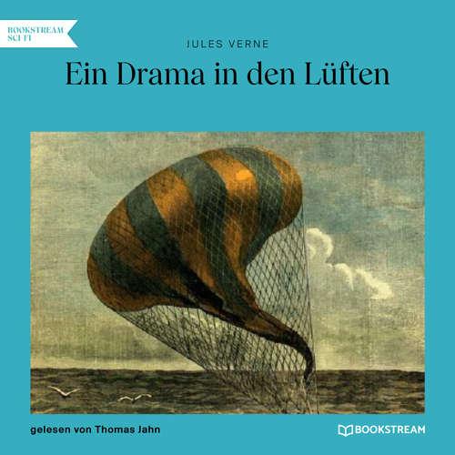 Hoerbuch Ein Drama in den Lüften - Jules Verne - Thomas Jahn