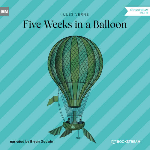 Audiobook Five Weeks in a Balloon - Jules Verne - Bryan Godwin
