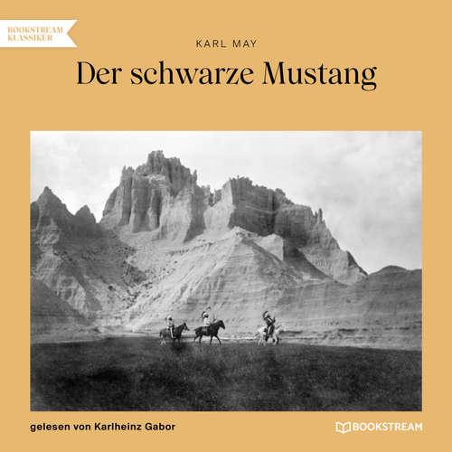 Hoerbuch Der schwarze Mustang - Karl May - Karlheinz Gabor