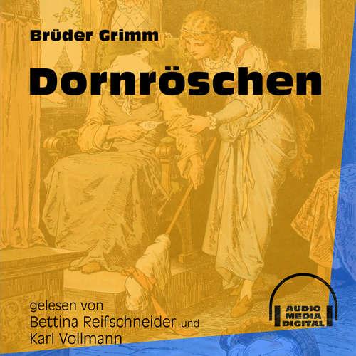 Hoerbuch Dornröschen - Brüder Grimm - Bettina Reifschneider