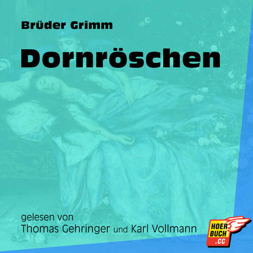 Hoerbuch Dornröschen - Brüder Grimm - Thomas Gehringer