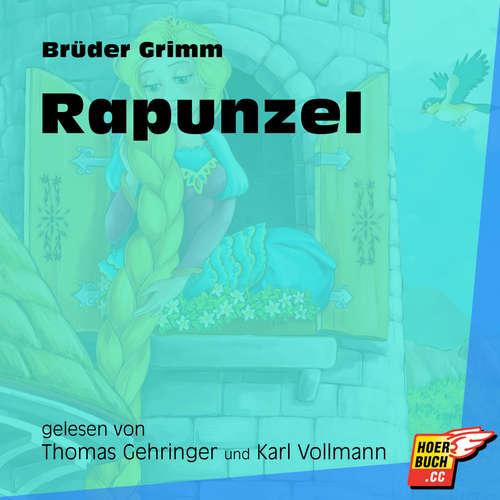 Hoerbuch Rapunzel - Brüder Grimm - Thomas Gehringer