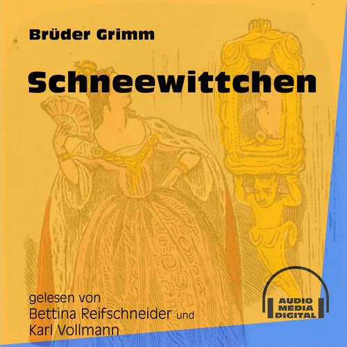 Hoerbuch Schneewittchen - Brüder Grimm - Bettina Reifschneider