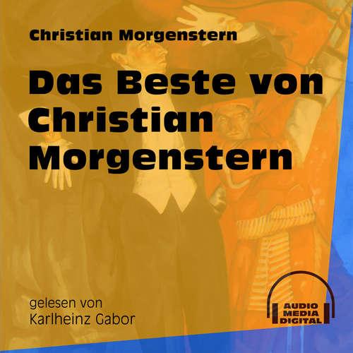 Hoerbuch Das Beste von Christian Morgenstern - Christian Morgenstern - Karlheinz Gabor