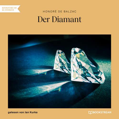 Hoerbuch Der Diamant - Honoré De Balzac - Jan Kurka