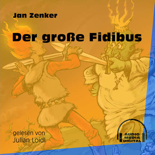 Hoerbuch Der große Fidibus - Jan Zenker - Julian Loidl