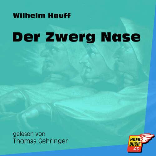 Hoerbuch Der Zwerg Nase - Wilhelm Hauff - Thomas Gehringer