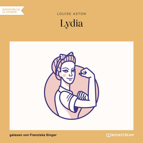 Hoerbuch Lydia - Louise Aston - Franziska Singer