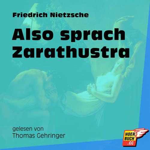 Hoerbuch Also sprach Zarathustra - Friedrich Nietzsche - Thomas Gehringer