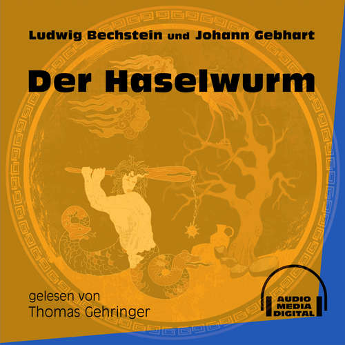 Hoerbuch Der Haselwurm - Ludwig Bechstein - Thomas Gehringer