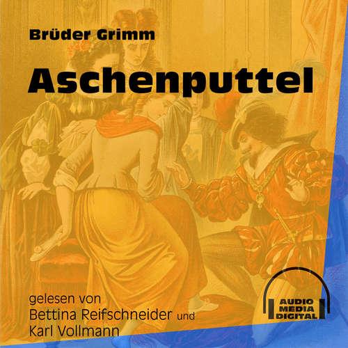 Hoerbuch Aschenputtel - Brüder Grimm - Bettina Reifschneider
