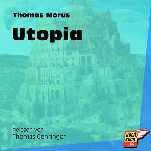Hoerbuch Utopia - Thomas Morus - Thomas Gehringer