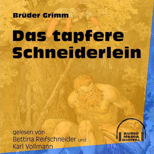 Hoerbuch Das tapfere Schneiderlein - Brüder Grimm - Bettina Reifschneider