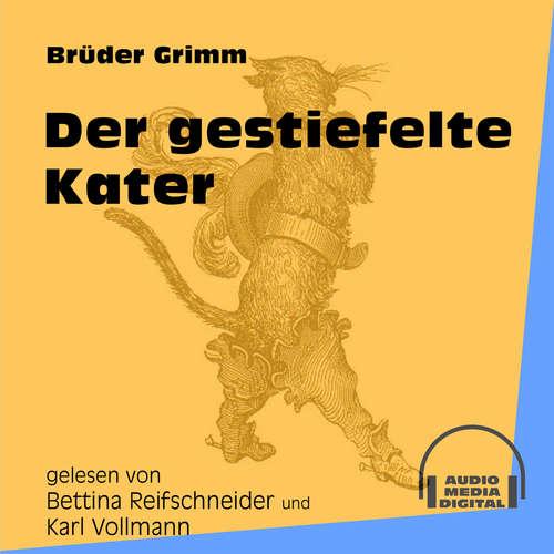 Hoerbuch Der gestiefelte Kater - Brüder Grimm - Bettina Reifschneider
