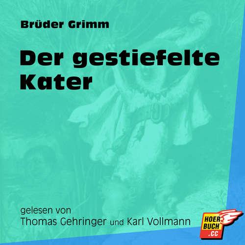 Hoerbuch Der gestiefelte Kater - Brüder Grimm - Thomas Gehringer