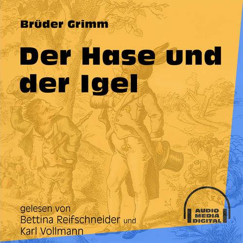 Hoerbuch Der Hase und der Igel - Brüder Grimm - Bettina Reifschneider