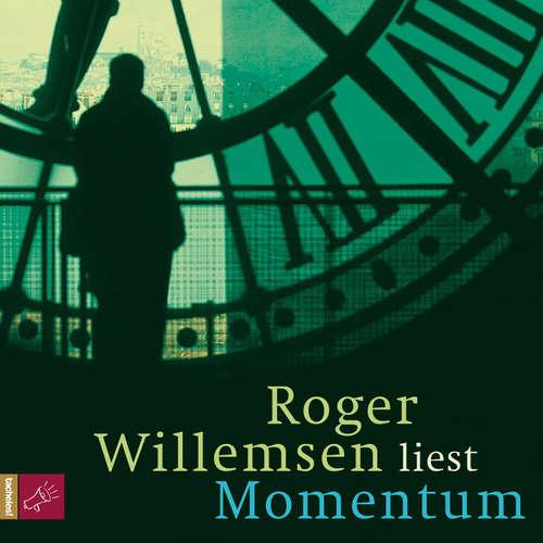 Hoerbuch Momentum - Roger Willemsen - Roger Willemsen