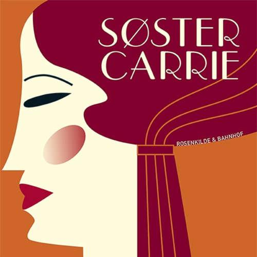 Audiokniha Søster Carrie, 2 - Theodore Dreiser - Kristina Pfeil Nielsen