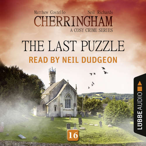 Audiobook The Last Puzzle - Cherringham - A Cosy Crime Series: Mystery Shorts 16 - Matthew Costello - Neil Dudgeon