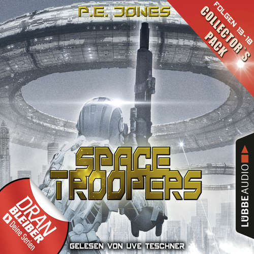 Hoerbuch Space Troopers, Collector's Pack: Folgen 13-18 - P. E. Jones - Uve Teschner
