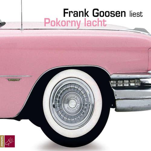 Hoerbuch Pokorny lacht - Frank Goosen - Frank Goosen