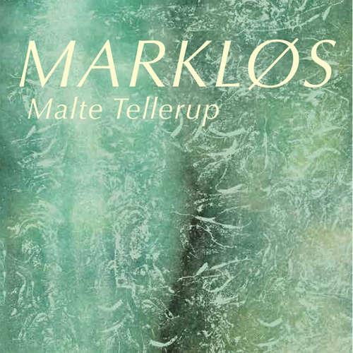 Audiokniha Markløs - Malte Tellerup - Malte Tellerup