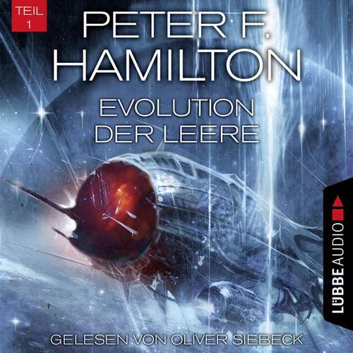 Hoerbuch Evolution der Leere, Teil 1 - Das dunkle Universum, Band 4 - Peter F. Hamilton - Oliver Siebeck