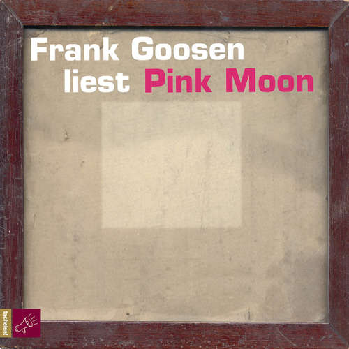 Hoerbuch Pink Moon - Frank Goosen - Frank Goosen