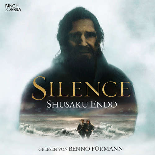 Hoerbuch Silence - Shusaku Endo - Benno Fürmann