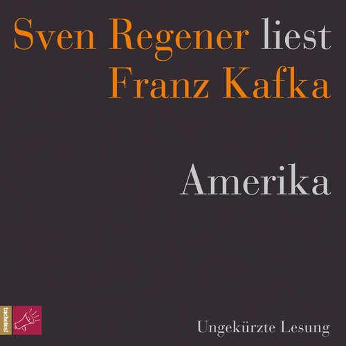Hoerbuch Amerika - Franz Kafka - Sven Regener