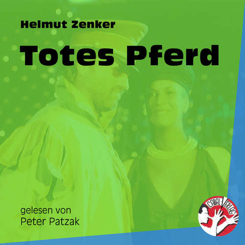 Hoerbuch Totes Pferd - Helmut Zenker - Peter Patzak