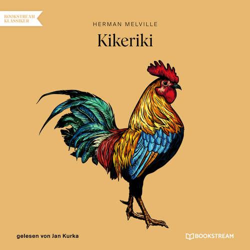Hoerbuch Kikeriki - Herman Melville - Jan Kurka