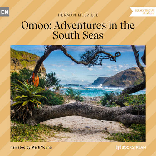 Audiobook Omoo: Adventures in the South Seas - Herman Melville - Mark Young