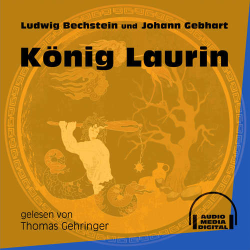 Hoerbuch König Laurin - Ludwig Bechstein - Thomas Gehringer